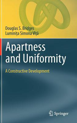 Apartness and Uniformity By Bridges, Douglas S./ Vic, Luminica Simona